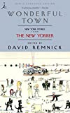 Remnick, David: Wonderful Town