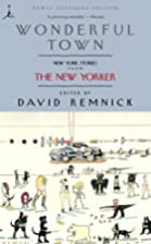 Wonderful Town: New York Stories from The…