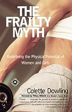 The Frailty Myth: Redefining the Physical…