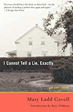 I Cannot Tell a Lie, Exactly: And Other…