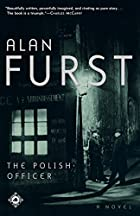 The Polish Officer by Alan Furst