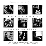 Isay, David: Flophouse : Life on the Bowery