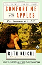 Comfort Me with Apples: More Adventures at…