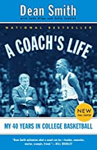 A Coach's Life by Dean E. Smith