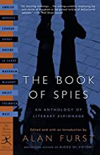 The Book of Spies. An Anthology of Literary…