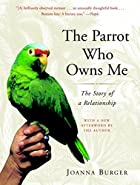 The Parrot Who Owns Me: The Story of a…