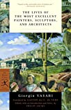 Vasari, Giorgio: The Lives of the Most Excellent Painters, Sculptors, and Architects (Modern Library Classics)