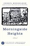 Mendelson, Cheryl: Morningside Heights: A Novel