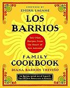 Los Barrios Family Cookbook: Tex-Mex Recipes…