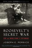 Persico, Joseph E.: Roosevelt&#39;s Secret War: FDR and World War II Espionage