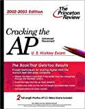 Meltzer, Tom: Cracking the Ap U.S. History Exam, 2002-2003