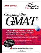 Cracking the GMAT, 2003 Edition by Geoff…