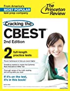 Cracking the CBEST, 2nd Edition (College…