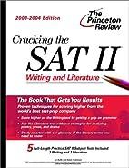 Cracking the SAT II: Writing & Literature,…