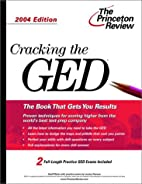 Cracking the GED, 2004 Edition (Test Prep)…