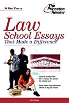 Law School Essays that Made a Difference by…