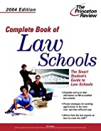 Complete Book of Law Schools, 2004 Edition…
