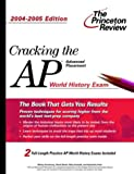 Daniel, David: Cracking the Ap World History Exam 2004-2005