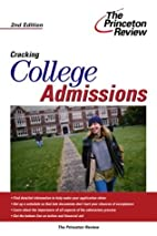 Cracking College Admissions, 2nd Edition…