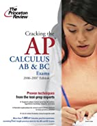 Cracking the AP Calculus AB & BC Exams by…