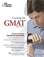 Cracking the GMAT, 2007 Edition by Princeton…