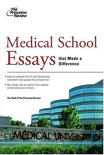 medical-school-essays-that-made-a-difference-graduate-school-admissions-guides