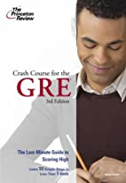 Crash Course for the GRE, 3rd Edition by…