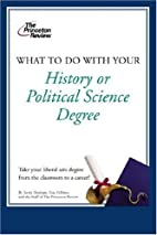 What to Do with Your History or Political…