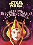 Redondo, Jesus: Heroes and Villains Coloring Book (Star Wars Episode I)