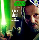 Qui-Gon Jinn: Star Wars, Episode 1: I Am a Jedi
