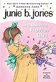 Park, Barbara: Junie B. Jones Is (almost) a Flower Girl (Junie B. Jones, No. 13)