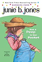 Junie B. Jones Has a Peep in Her Pocket by…