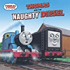 Thomas and the Naughty Diesel…
