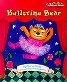 Corey, Shana: Ballerina Bear (Jellybean Books)