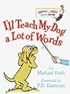 I'll Teach My Dog a Lot of Words…