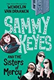 Van Draanen, Wendelin: Sammy Keyes and the Sisters of Mercy