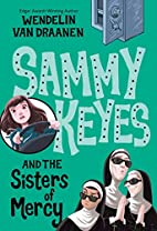 Sammy Keyes and the Sisters of Mercy by…