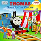 Thomas Goes to the Circus (Toddler Board…