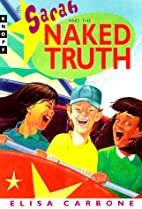 Sarah and the Naked Truth by Elisa Carbone
