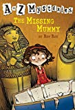 Roy, Ron: The Missing Mummy (A to Z Mysteries)