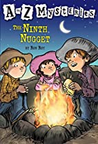 The Ninth Nugget by Ron Roy