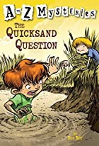 The Quicksand Question (A to Z Mysteries) by…