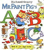 Mr. Paint Pig's ABCs by Richard Scarry