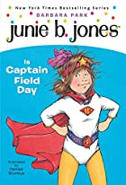 Junie B. Jones Is Captain Field Day by…