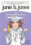 Barbara Park: Junie B. Jones Is a Graduation Girl (Junie B. Jones, No. 17)