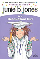 Junie B. Jones Is a Graduation Girl (Junie…