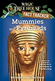 Osborne, Will: Mummies and Pyramids: A Nonfiction Companion to Mummies in the Morning