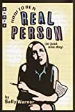 Warner, Sally: How to Be a Real Person: In Just One Day