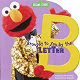 Albee, Sarah: Brought to You by the Letter B (A Random House Pictureback Shape Book)