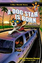 A Dog Star is Born by Marjorie Sharmat